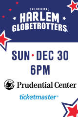 See the Harlem Globetrotters Dec 30, 2018, Prudential Center, Newark, NJ